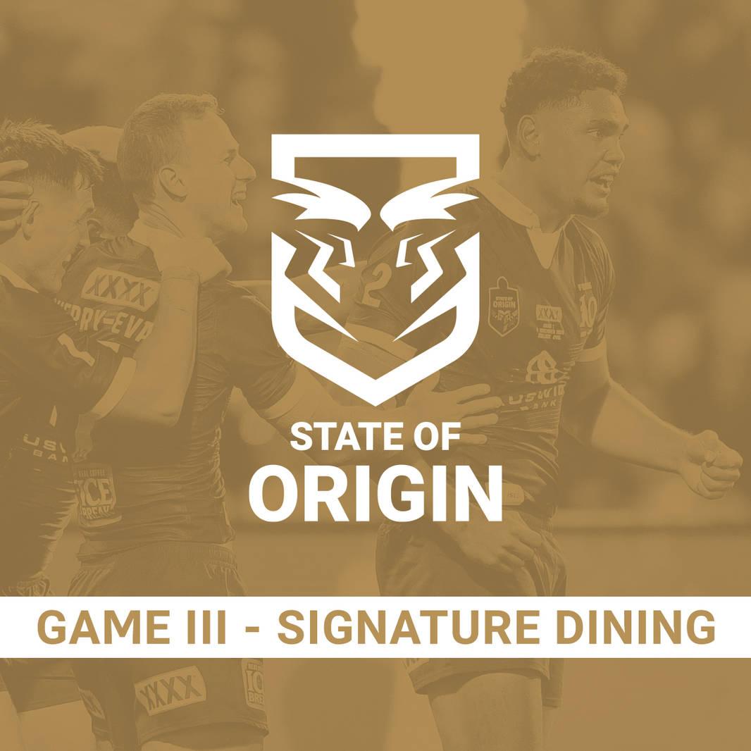 State of Origin Game III - Signature Dining0