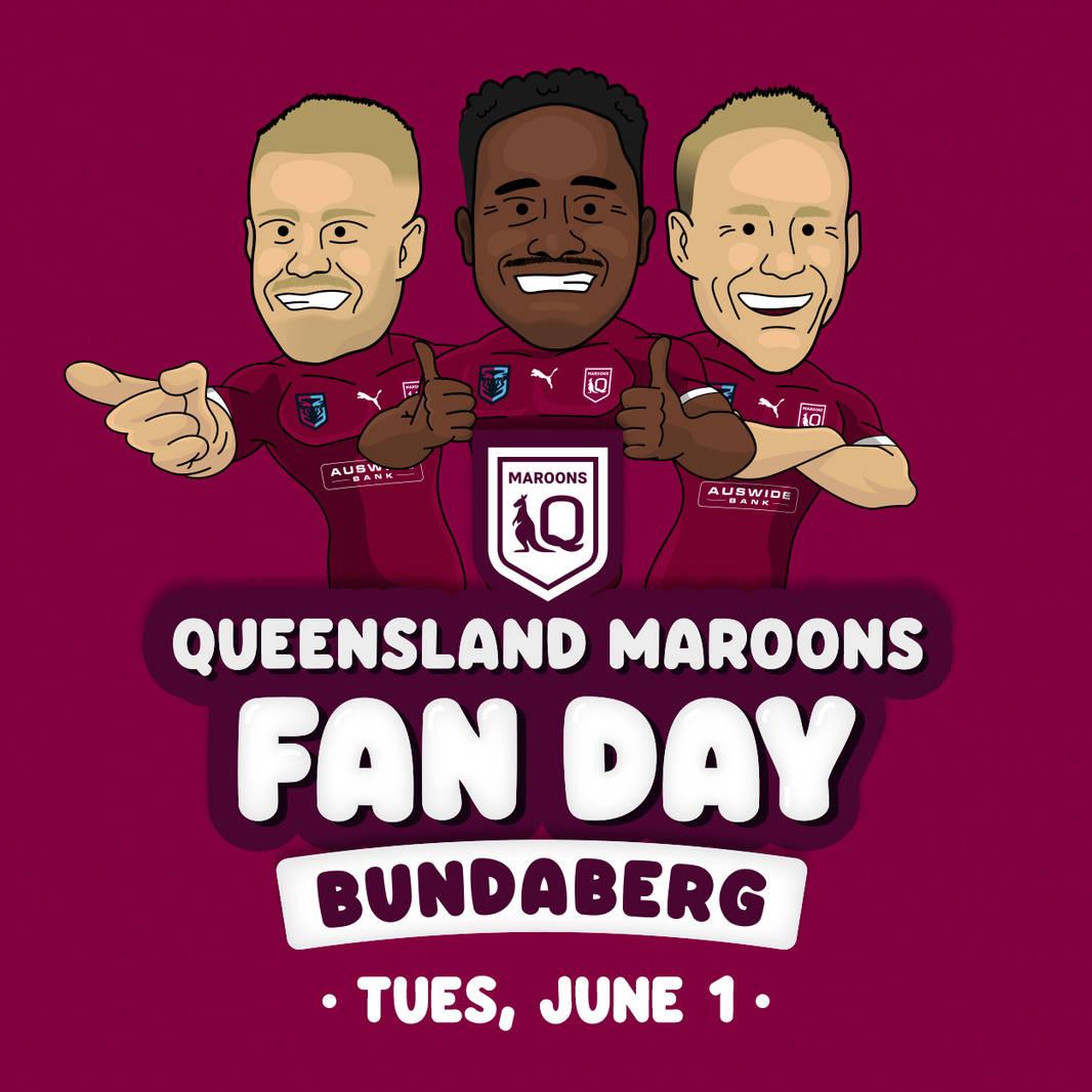 QLD Maroons Bundaberg Fan Day **Free Registration**0